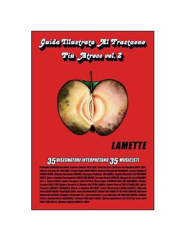 GUIDA ILLUSTRATA AL FRASTUONO più ATROCE - Vol. 2