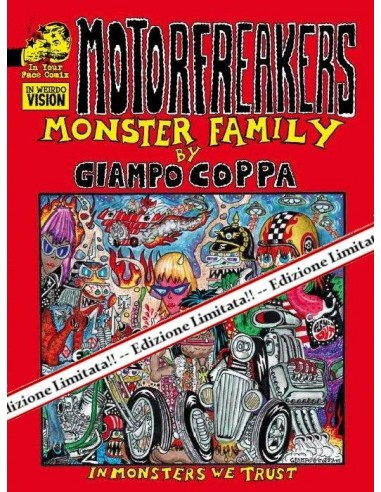 Motorfreakers Monster Family Limited Edition di Giampo Coppa