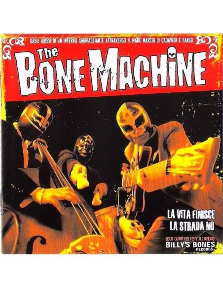 The Bone Machine Cd La Vita Finisce la ... Billy's Bones Records Rock'n'Roll